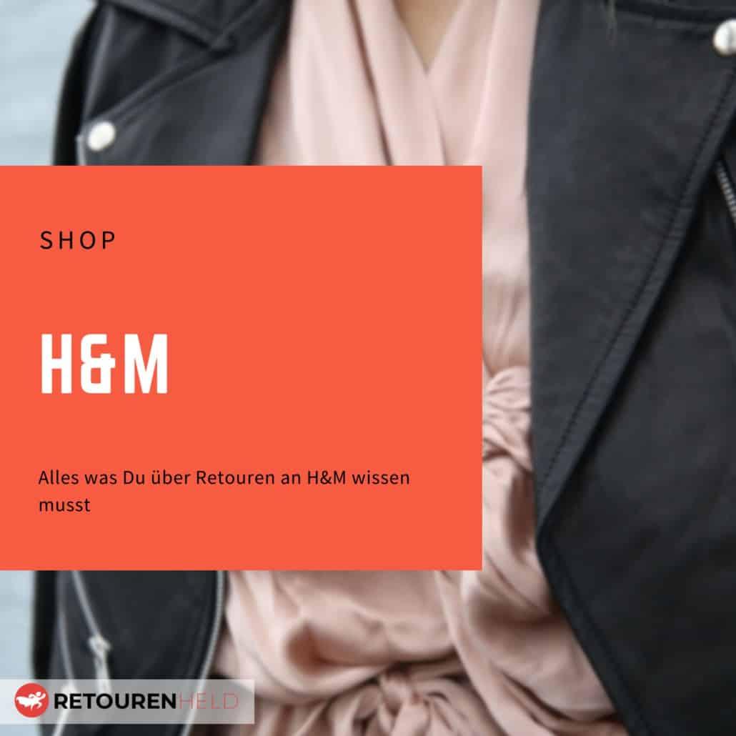 Alles über Rücksendebedingungen, Rückgabefristen und Retouren bei H&M