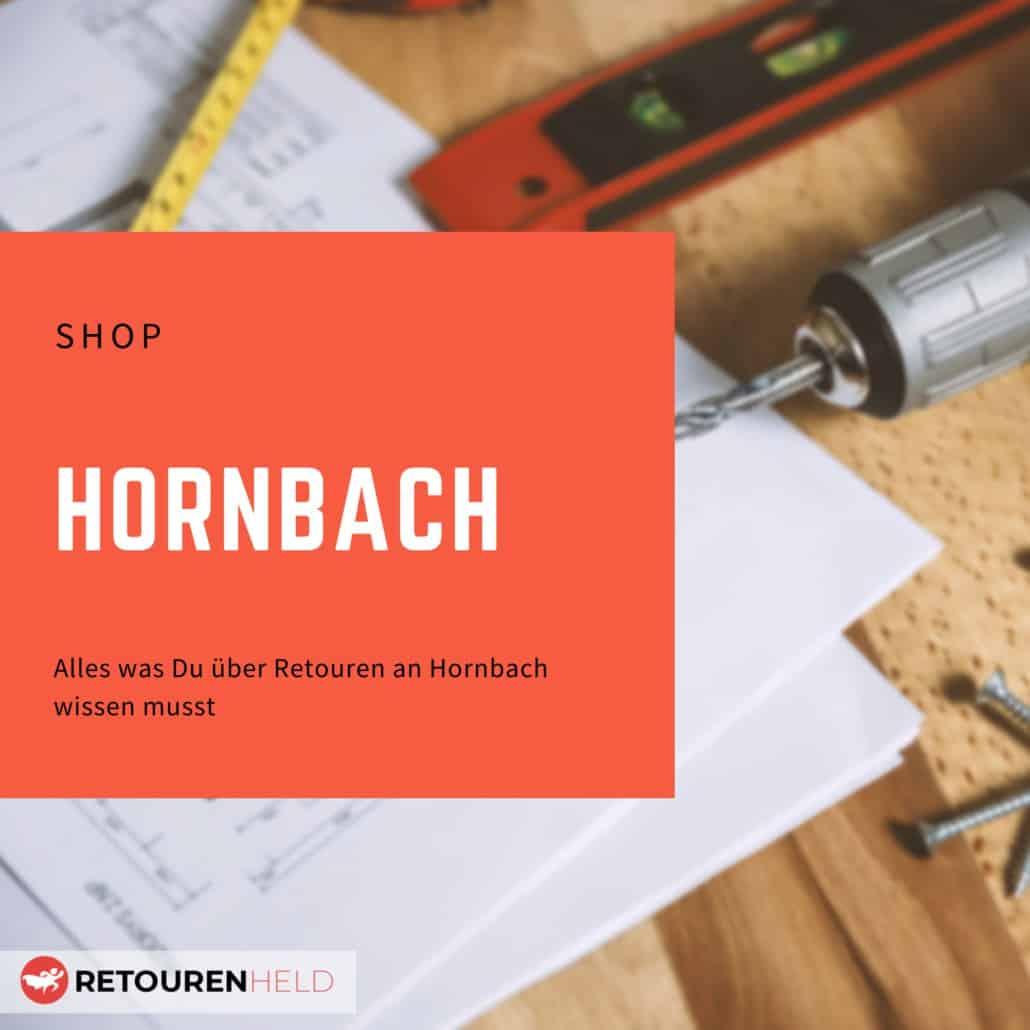 Alles über Rücksendebedingungen, Rückgabefristen und Retouren bei Hornbach