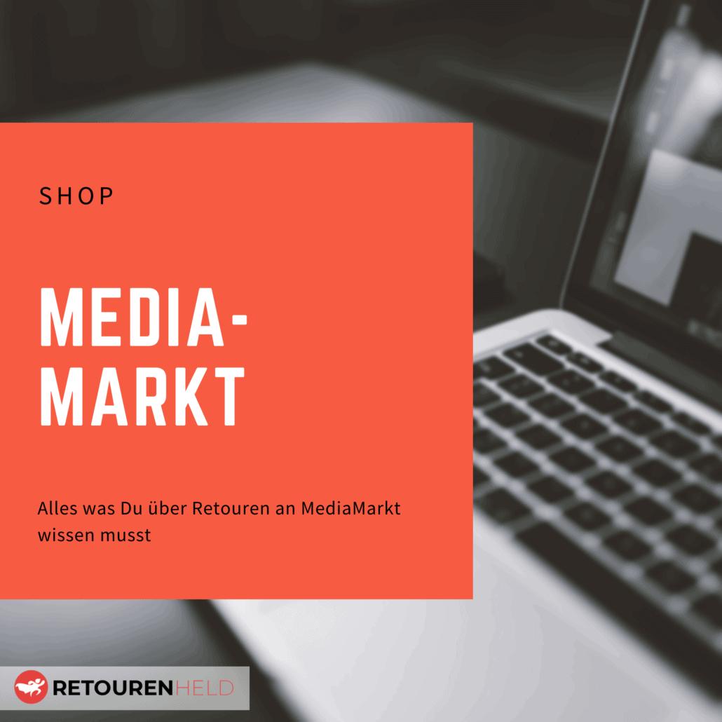 MediaMarkt ⇨ Alles über Rücksendebedingungen, Rückgabefristen und Retouren ✓