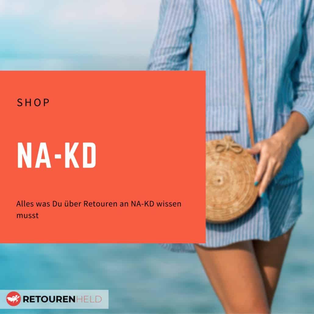 NA-KD ⇨ Alles über Rücksendebedingungen, Rückgabefristen und Retouren ✓