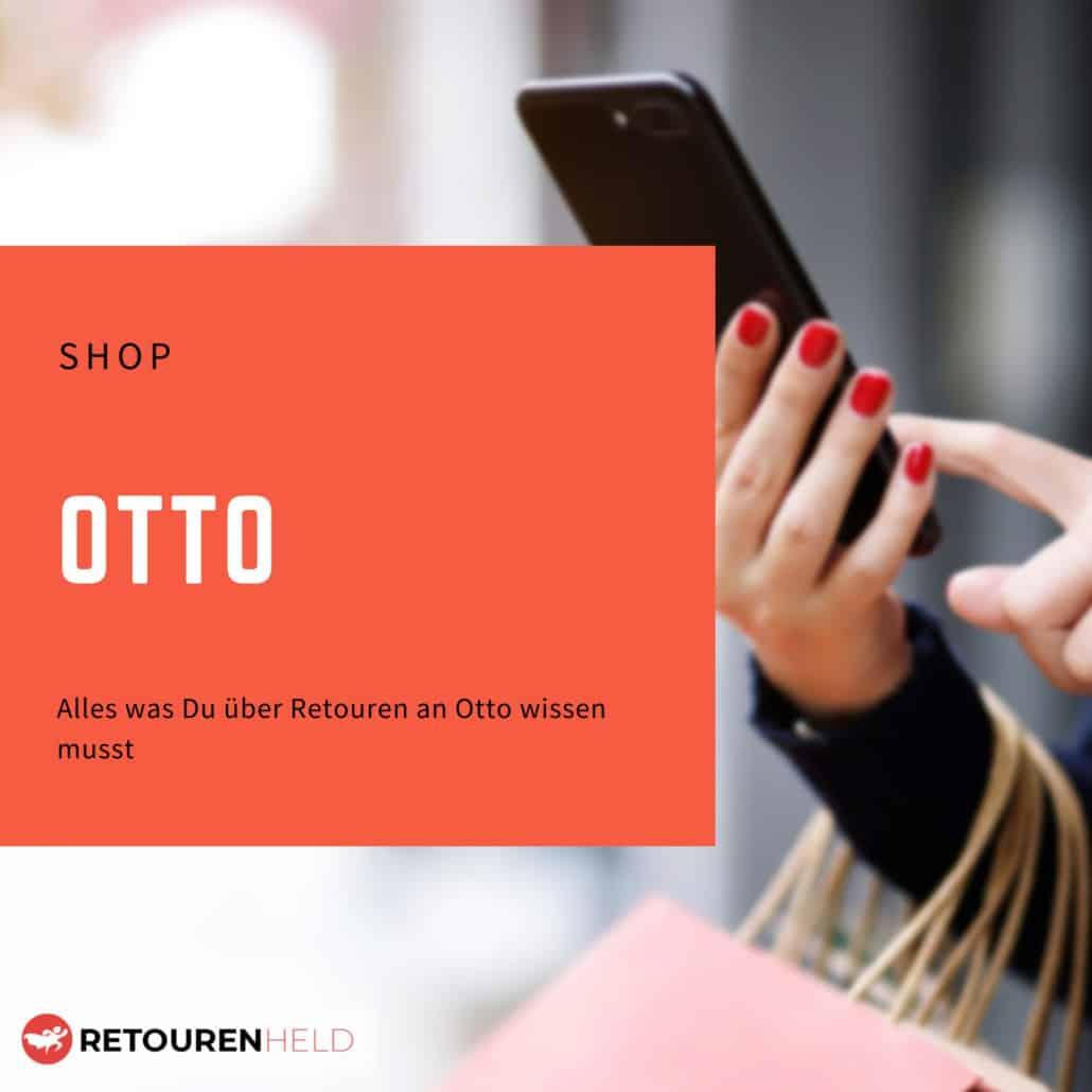 Otto ⇨ Alles über Rücksendebedingungen, Rückgabefristen und Retouren ✓