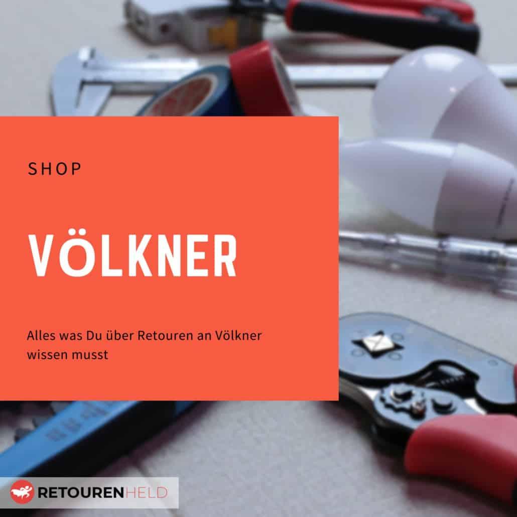 Völkner ⇨ Alles über Rücksendebedingungen, Rückgabefristen und Retouren ✓