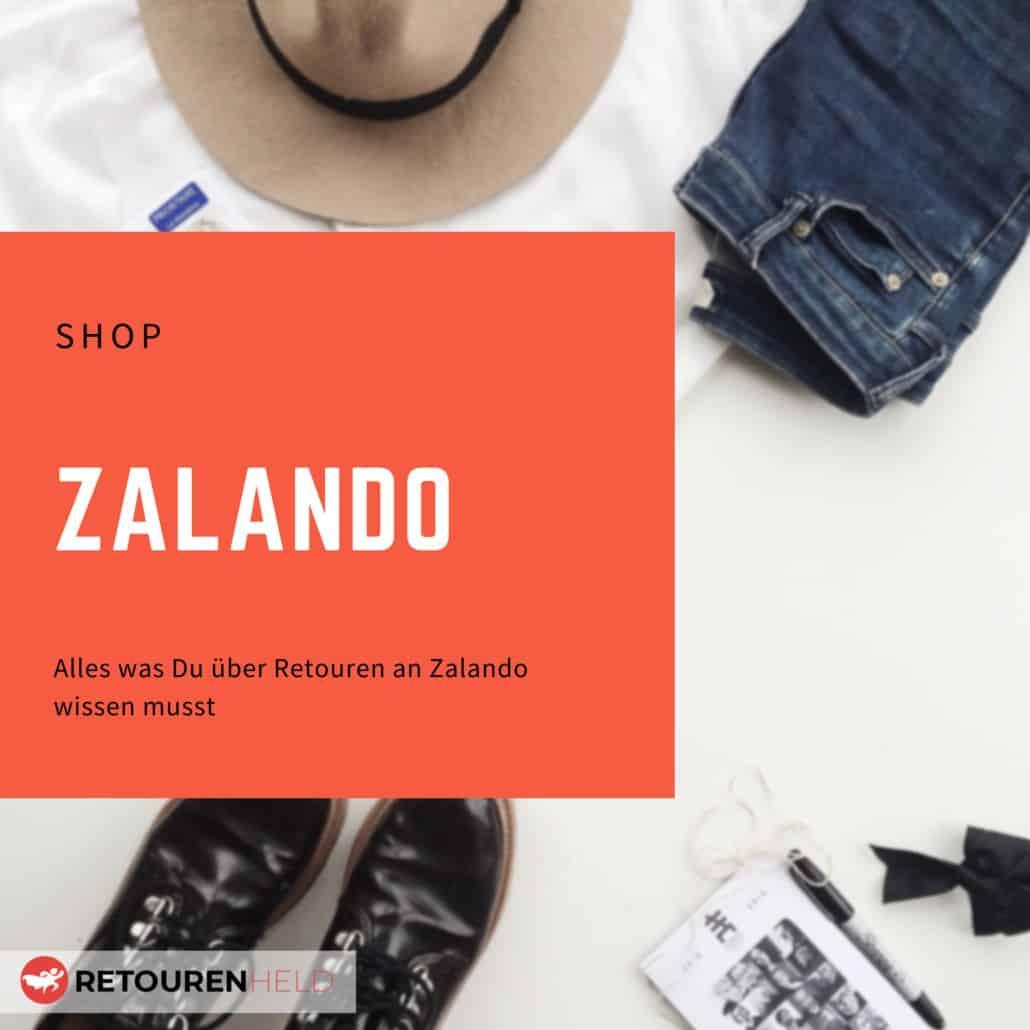 Zalando ⇨ Alles über Rücksendebedingungen, Rückgabefristen und Retouren ✓